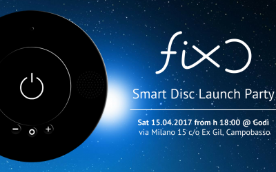 FIXO Smart Disc Launch Party – Campobasso,15 Apr 2017