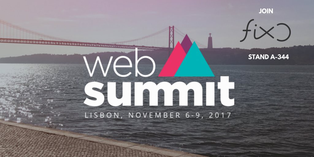 FIXO report after Web Summit in Lisbon
